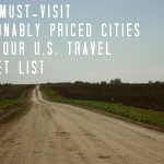 Five Must-Visit Reasonably Priced Cities for your U.S. Travel Bucket List